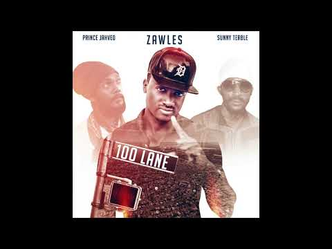 100 Lane -   Zawles, Sunny Terble, Prince Jahved