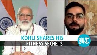Fit India Dialogue with PM Modi: Virat Kohli on fitness mantra & 'Yo-Yo' test