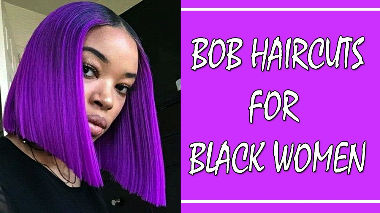 bob haircuts for black women 2018