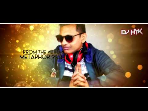 DJ HYK - Jhoom Jhoom Jhoom Baba-KPKWK-[Mashup mix]