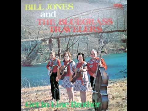 Get In Line Brother [1976] - Bill Jones & The Bluegrass Travelers