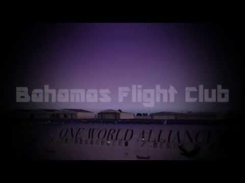 Bahamas Flight Club International Promotional Video