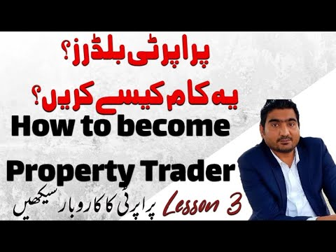 How to work as a Builder in Property Field | Lesson No. 3 | Learn Property Business