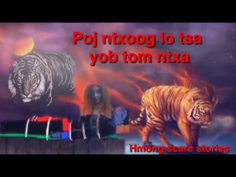 """Dab Neeg"""" Poj Ntxoog Los Tsa Yob Tom Ntxa"""""""