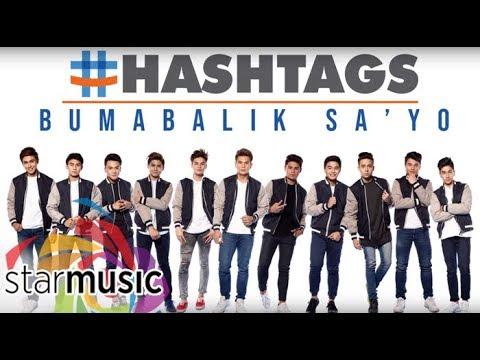#Hashtags - Bumabalik Sa 'Yo (Audio) 🎵