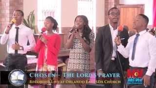 CHOSEN - The Lord's Prayer