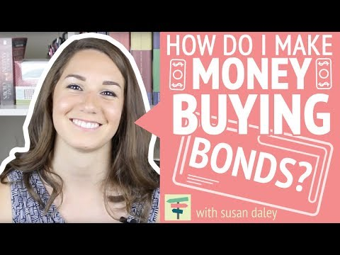 How Do I Make Money Buying Bonds? | Your Money, Your Choices by Susan Daley