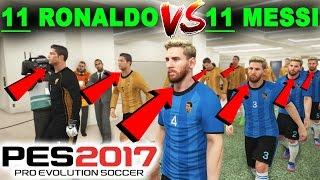 11 TANE RONALDO vs 11 TANE MESSİ! | PES 2017