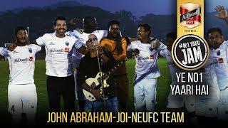 Ye No1 Yaari Hai |  John Abraham | JOI | NEUFC Team | #No1YAARIJAM