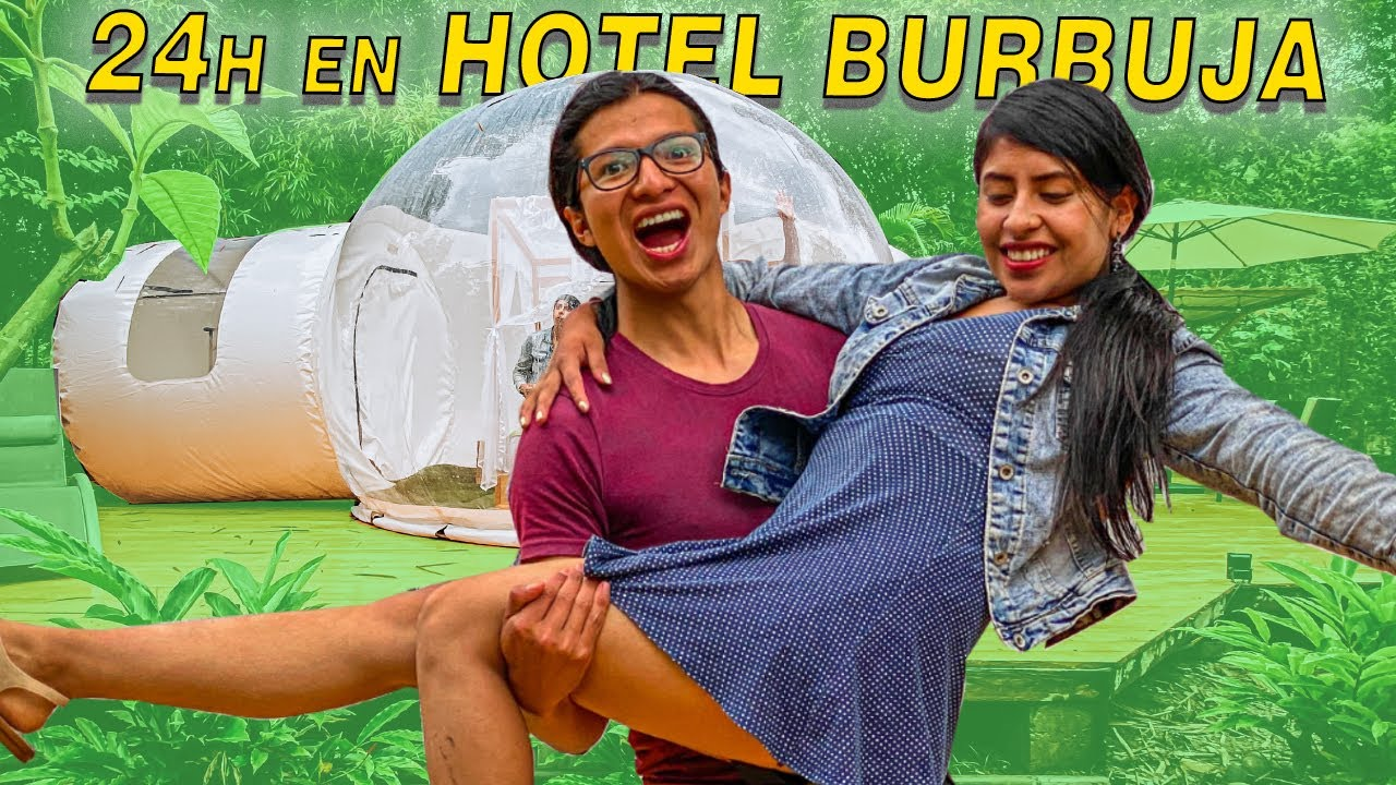 24 horas en un HOTEL BURBUJA CON RUTH GUAMAN (1PARTE) | Ahora Pit