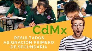 Resultados De Asignación A Primero De Secundaria En La Cdmx