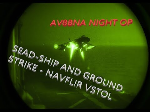 DCS WORLD AV8B NIGHT OPS SEAD, SHIP STRIKE, NAVFLIR LANDING ON THE TARAWA