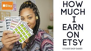 Confessions Of A Sticker Shop Owner: How Much I Made My First Two Weeks On Etsy!