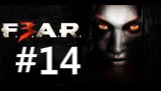 【#14】F.E.A.R.3 / フィアー3 実況配信 日本語吹替え