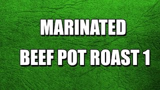 Marinated Beef Pot Roast 1 - My3 Foods - Easy To Learn