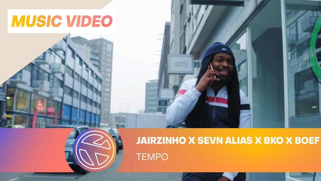 "Jairzinho: ""Tempo"" Ft. Sevn Alias, BKO & Boef"