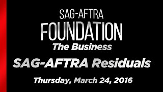 The Business: SAG-AFTRA Residuals