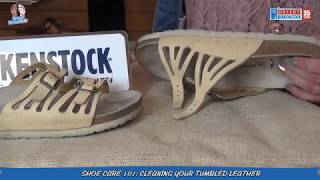 Shoe Cleaning Care & Repair Tips: Birkenstock Tumbled Leather