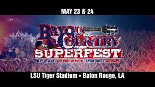 2015 Bayou Country Superfest - Tickets On Sale Now!