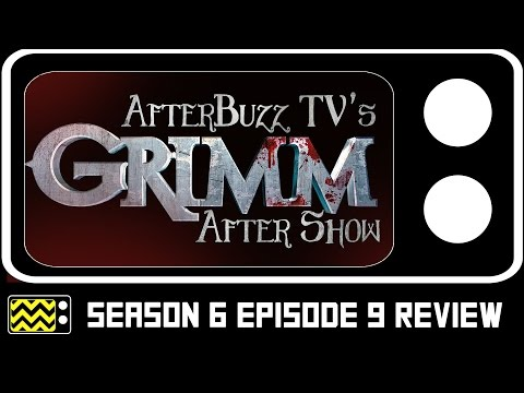 Grimm Season 6 Episode 9 Review & After Show | AfterBuzz TV