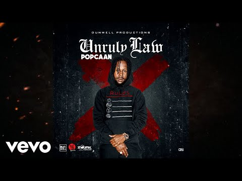Popcaan - Unruly Law (Official Audio)