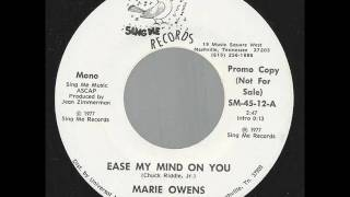 "Marie Owens ""Ease My Mind On You"""