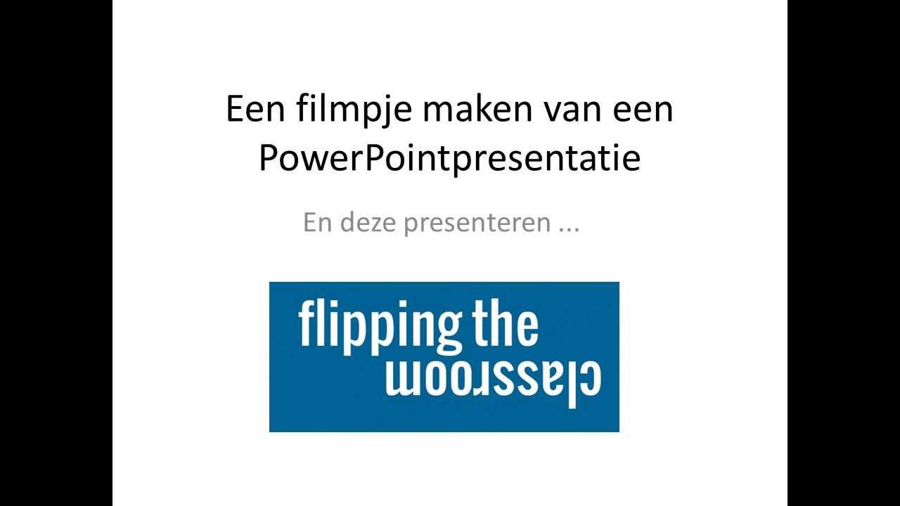 filmpje maken van powerpoint youtube
