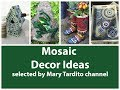 Mosaic Decor Ideas – Crafts to Make and Sell