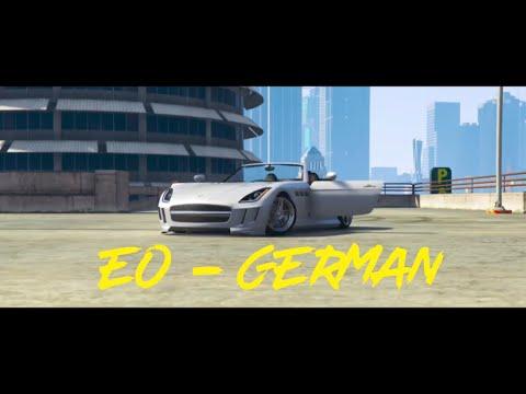 EO - German [GTA 5 Music Video]