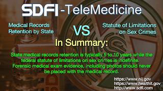 Summary of Medical Record Retention vs Federal Statute of Limitations on Sex Crimes