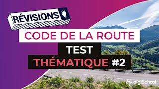 Code de la route : Correction Test thématique 2