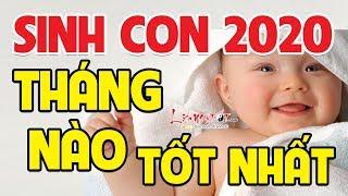 Sinh Con Năm 2020 Tháng Nào Tốt Nhất - Em Bé Sinh Tháng Này Thông Minh Xuất Chúng May Mắn Cả Đời