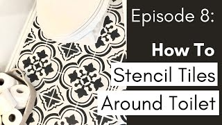 How To Stencil Tiles Perfectly Around A Toilet