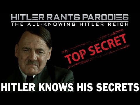 Hitler knows his secrets