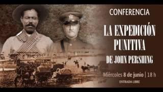 Paco Taibo II en el INEHRM: La Expedición Punitiva de John Pershing