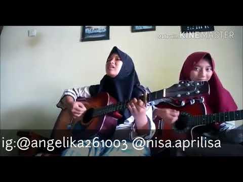 ADISTA - PERASAANKU Cover by angelika ft. Nisa