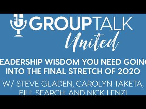 UNITED: Leadership Wisdom You Need Going Into the Final Stretch of 2020 [Podcast]