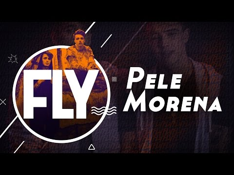 Fly - Pele Morena [Lyric Video]