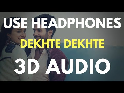 Dekhte Dekhte : Batti Gul Meter Chalu (3D AUDIO) | Virtual 3D Audio