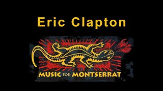 Eric Clapton - Broken Hearted/Layla/Same Old Blues, live at Royal Albert Hall [MUSIC FOR MONTSERRAT]