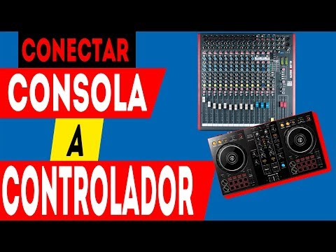 Como Conectar Un Controlador   A Consola Nivel Pro 2019 Mixman Dj