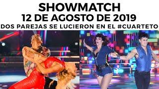 Showmatch - Programa 12/08/19 - El #Cuarteto sigue vibrando en #SúperBailando