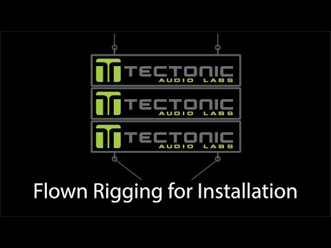 Tectonic How To video - rigging flown installed speakers