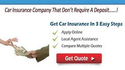 Car Insurance Companies That Don't Require A Deposit