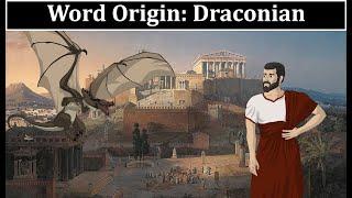 Word Origin: Draconian