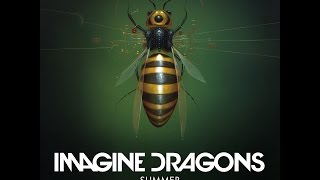 Imagine Dragons - Summer (Lyrics)