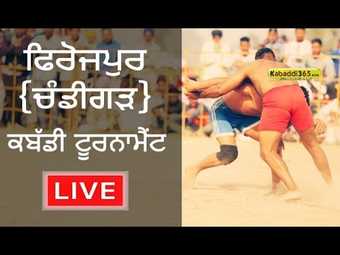 Firozpur (Chandigarh) Kabaddi Tournament 9 Mar 2017 (Live)