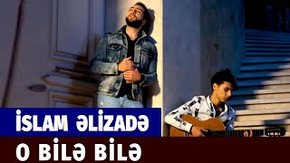Islam Elizade - O Bile Bile (Official Video)