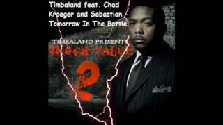 Timbaland feat. Chad Kroeger and Sebastian - Tomorrow In The Bottle