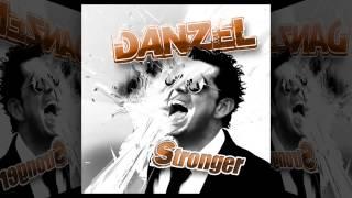 Danzel - Stronger [Official]